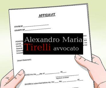 L'affidavit come prova testimoniale anche nei processi italiani